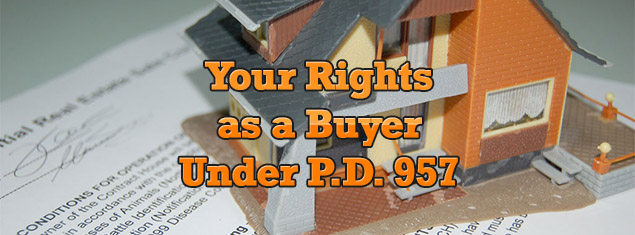 your rights as a real estate property buyer under PD 957