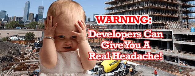 Choose A Good Condo Developer And Avoid Headaches